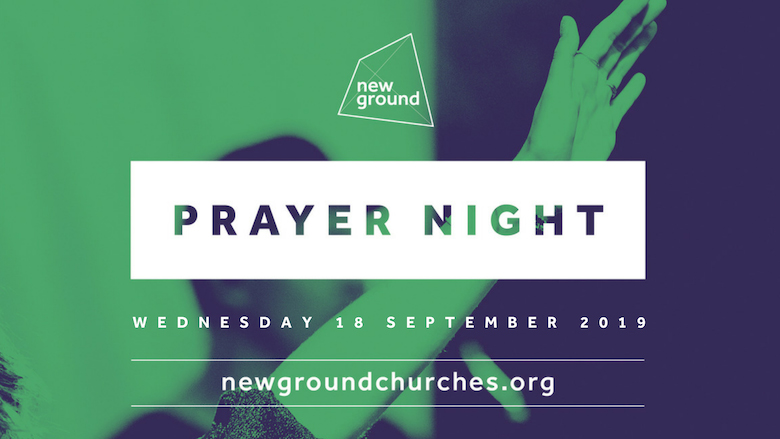 New Ground Prayer Night