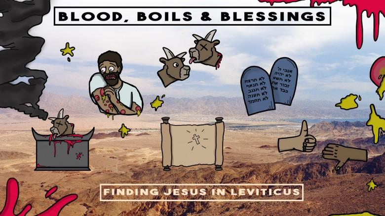 Blood, Boils & Blessings
